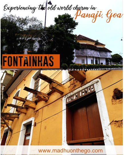 Experiencing the old world charm in Panaji,Goa-Fontainas & Panaji church.jpg